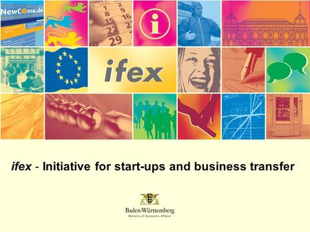 Ifex - Initiative for start-ups and business transfer.