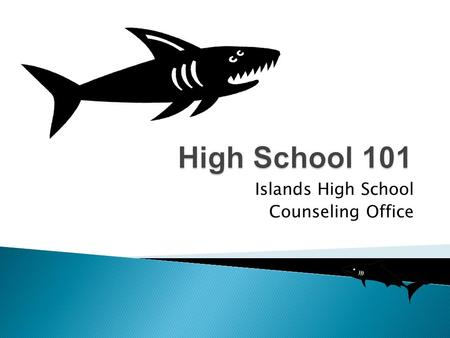 Islands High School Counseling Office.  Ms. Fowler-Relihan (A –L)  Ms. Weisel (M – Z) Counselors serve students in three areas: Personal/Social, Academic,