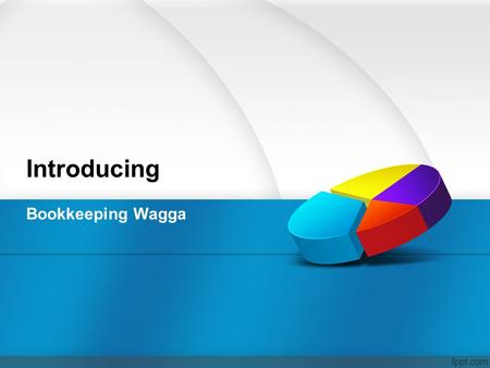 Introducing Bookkeeping Wagga Summary Sometimes people use the same term to define an Accountant and a Bookkeeper, they both take part in the accounting.