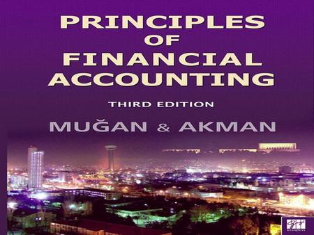 Chapter 1  Business Activities and the Role of Accounting.