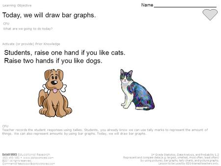 DataWORKS Educational Research (800) 495-1550  ©2011 All rights reserved. Comments? 1 st Grade Statistics,