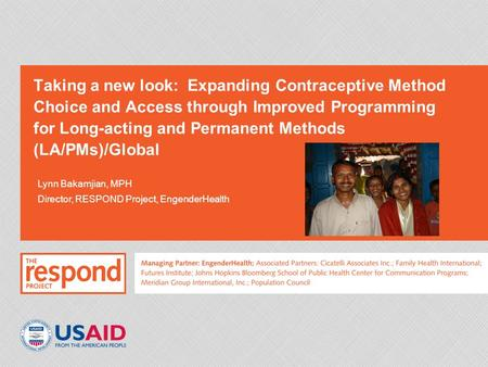Taking a new look: Expanding Contraceptive Method Choice and Access through Improved Programming for Long-acting and Permanent Methods (LA/PMs)/Global.