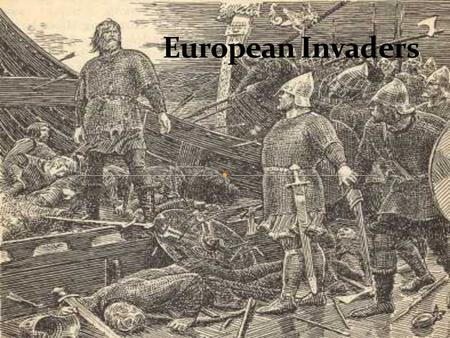 An ahistorical depiction of a Viking The relative peace Charlemagne brought to western Europe did not last long. Even before he died, invaders had begun.
