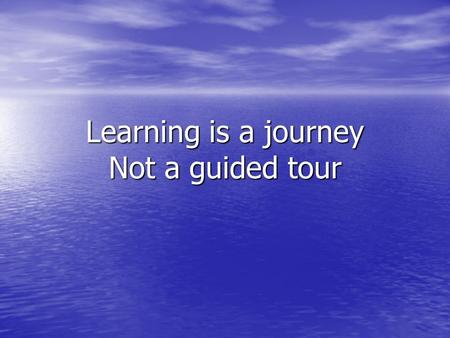 Learning is a journey Not a guided tour. Academic students develop students' knowledge and skills through the study of theory and abstract problems. These.