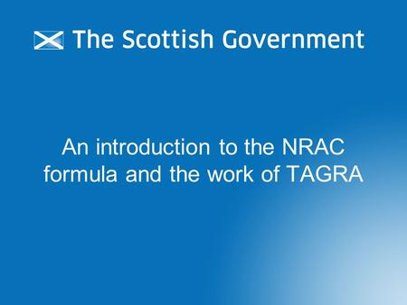 An introduction to the NRAC formula and the work of TAGRA.