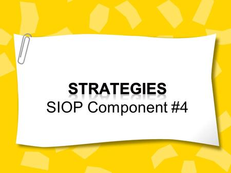 Strategies SIOP Component #4