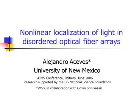 Nonlinear localization of light in disordered optical fiber arrays
