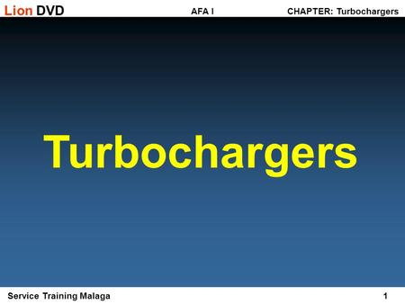 Turbochargers CHAPTER: Turbochargers