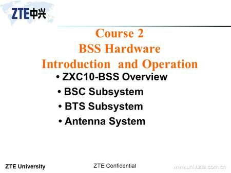 Course 2 BSS Hardware Introduction and Operation