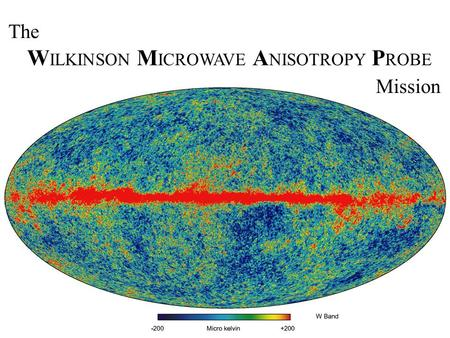 The W ILKINSON M ICROWAVE A NISOTROPY P ROBE Mission.