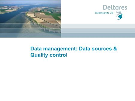 Data management: Data sources & Quality control. Sea level measurements.