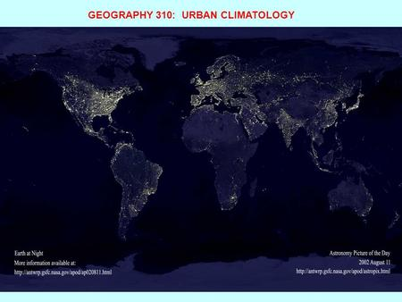 GEOGRAPHY 310:  URBAN CLIMATOLOGY