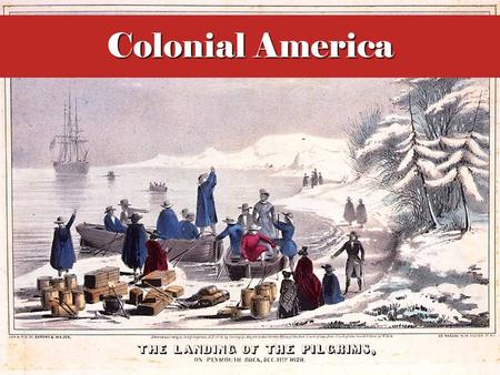 Colonial America. Essential Questions What factors led Europeans to become interested in exploring and colonizing the New World? Why did certain colonies.