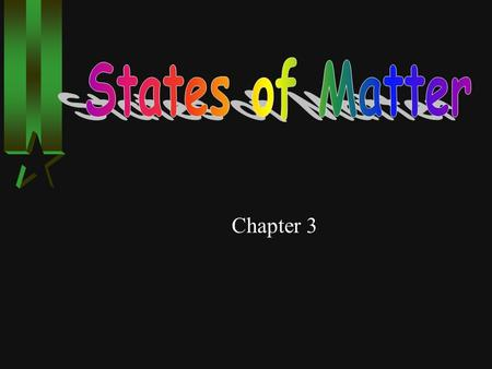 Chapter 3 1. SOLIDS Have a definite shape and volume. HLHLeast amount of movement of particles. HPHParticles often arranged in a regular pattern, and.