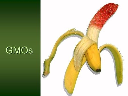 GMOs. Organic Foods Organic foods are foods that are produced using methods of organic farming -- that do not involve modern synthetic inputs such as.