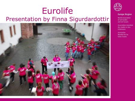 Eurolife Presentation by Finna Sigurdardottir. What The preparations Eurolife 03 The future of Eurolife.