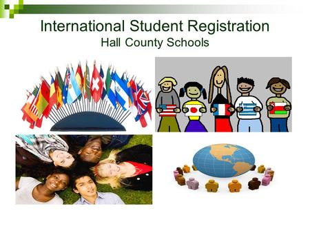 International Student Registration Hall County Schools.