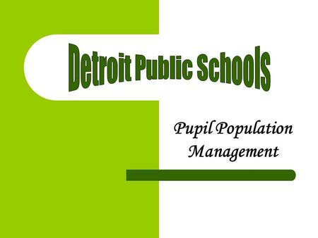 Pupil Population Management Enroll New Students Promptly Schedule Students for Classes Take Attendance from DAY ONE Enter Hours of Instruction on Daily.