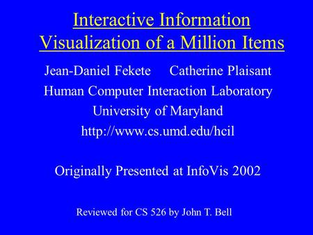 Interactive Information Visualization of a Million Items