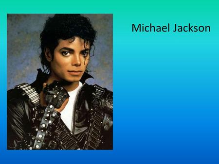 Michael Jackson. Michael Joseph Jackson was born on August 29, 1958 in the city of Gary, Indiana. He was the seventh of nine children born to Joseph Walter.