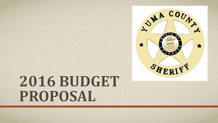 2016 BUDGET PROPOSAL. HOW TO VIEW THIS PRESENTATION: There are notes that explain and articulate the details and justification for the requests made in.