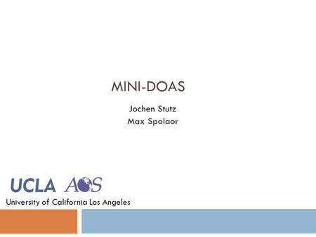 MINI-DOAS Jochen Stutz Max Spolaor University of California Los Angeles.