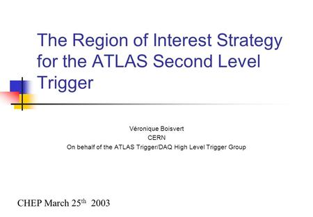 The Region of Interest Strategy for the ATLAS Second Level Trigger