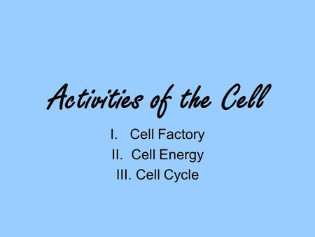 Cell Factory Cell Energy Cell Cycle