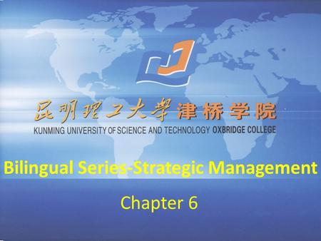 Bilingual Series-Strategic Management Chapter 6. Corporate-Level Strategy.