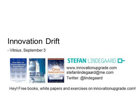 Hey! Free books, white papers and exercises on innovationupgrade.com! Innovation.