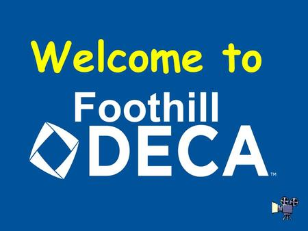 Welcome to Foothill What is DECA? Answer: DECA is a career-technical student organization that prepares emerging leaders and entrepreneurs for careers.