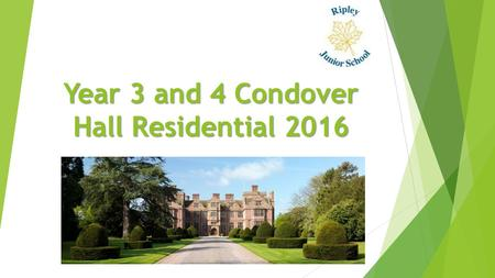 Year 3 and 4 Condover Hall Residential 2016. What does the price include?  The cost is £172 and is 'all inclusive'.  Within the price, children will.
