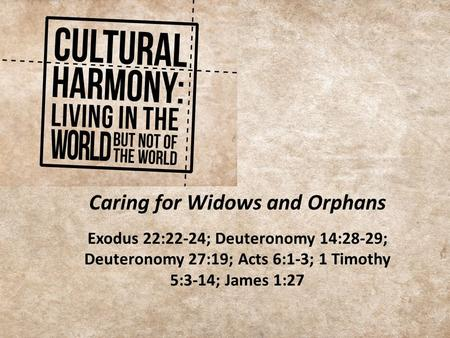 Caring for Widows and Orphans