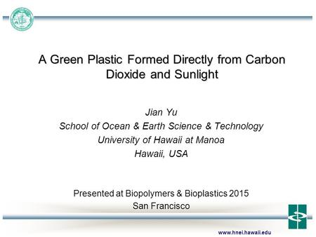 A Green Plastic Formed Directly from Carbon Dioxide and Sunlight