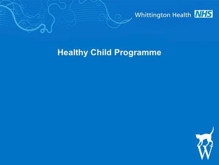 Healthy Child Programme. Why the Healthy Child Programme matters Giving every child the best start in life is crucial to reducing health inequalities.