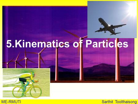 5.Kinematics of Particles