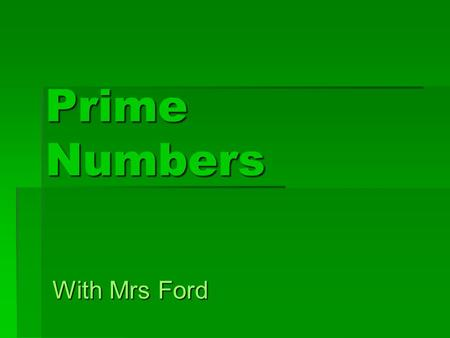 Prime Numbers With Mrs Ford. Eratosthenes (ehr-uh-TAHS-thuh-neez) Eratosthenes was the librarian at Alexandria, Egypt in 200 B.C. Note every book was.