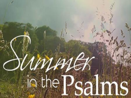 "Why I Love the Psalms Teaches Us Intimacy with God ""He reached down from on high and took hold of me; he drew me out of deep waters, he rescued me from."