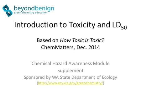 Introduction to Toxicity and LD50 Based on How Toxic is Toxic