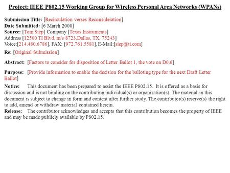 Doc.: IEEE 802.15-00/072r1 Submission March 2000 Tom Siep, Texas InstrumentsSlide 1 Project: IEEE P802.15 Working Group for Wireless Personal Area Networks.