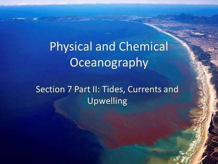 Physical and Chemical Oceanography
