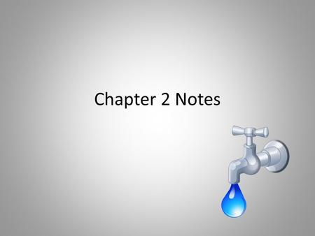 Chapter 2 Notes. Chapter 2, Section 1- The water cycle 1. Water covers about 70 percent of the earth's surface.
