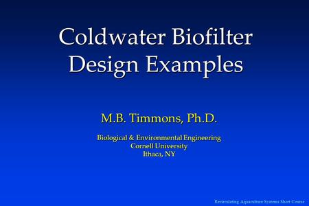 Coldwater Biofilter Design Examples