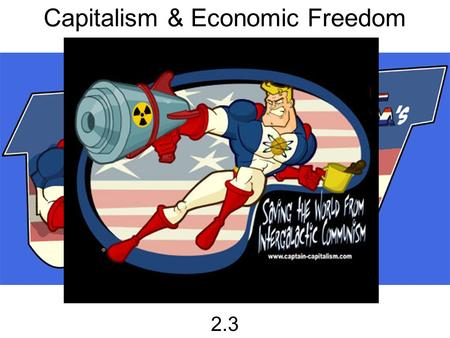 Capitalism & Economic Freedom 2.3. Price Stability Where on the graph was the U.S. economy the best?