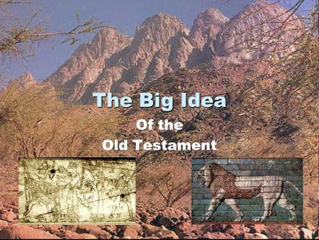 The Big Idea Of the Old Testament. EXODUS New Testament CROSS.