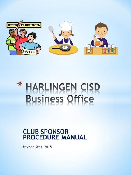CLUB SPONSOR PROCEDURE MANUAL Revised Sept. 2015 1.