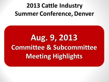2013 Cattle Industry Summer Conference, Denver. 2 Safety Subcommittee Contractor Work Plan Recommended for Funding (Y/N) Work Plan Feedback NCBA YCollaboration.