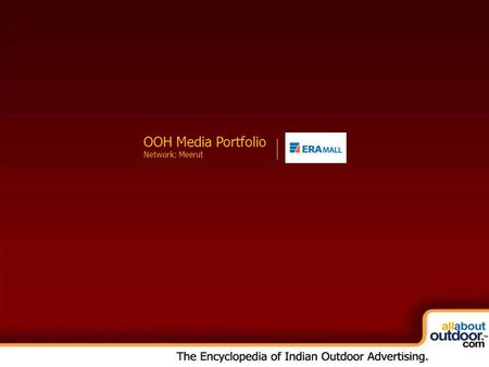 OOH Media Portfolio Network: Kolkata OOH Media Portfolio Network: Meerut.