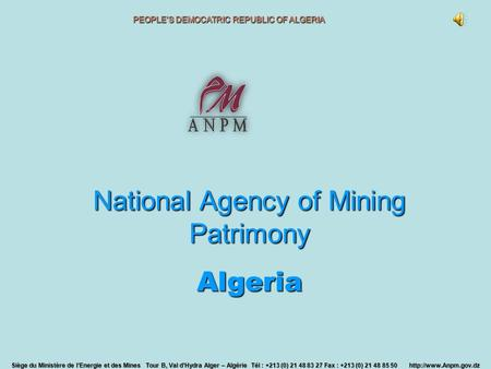 National Agency of Mining Patrimony Algeria Cell of Legal Affairs Cell Information Systems Directorate of Mining Area Direc torate of Administrative.