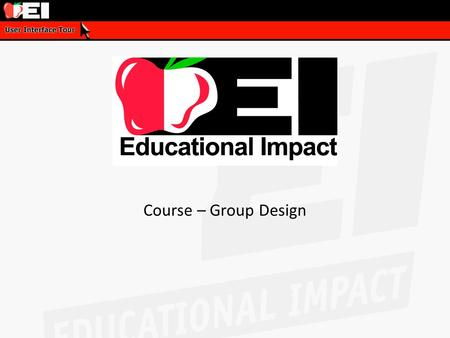 Course – Group Design. Agenda Course – Group Design 1.What is a custom course? 2.Join a course 3.Monitor progress 4.Create a play list 5.Ultimate course.
